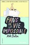 9782070666157 - 15,00 - Fans de la vie impossible
