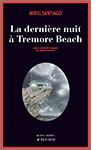 9782330063214 - 22,50 - La Dernière nuit à Tremore Beach